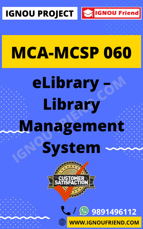 Ignou MCA MCSP-060 Synopsis Only, Topic- eLibrary - Library Management System