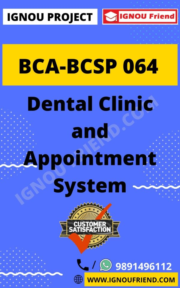 ignou-bca-bcsp064-synopsis-only- Dental Clinic and Appointment System