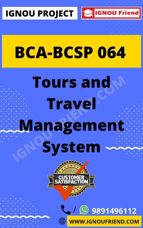 ignou-bca-bcsp064-synopsis-only- Tours and Travel Management System
