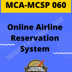 Ignou MCA MCSP-060 Synopsis Only, Topic - Online Airline Reservation System