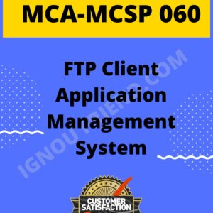 Ignou MCA MCSP-060 Synopsis Only, Topic - FTP Client Management system