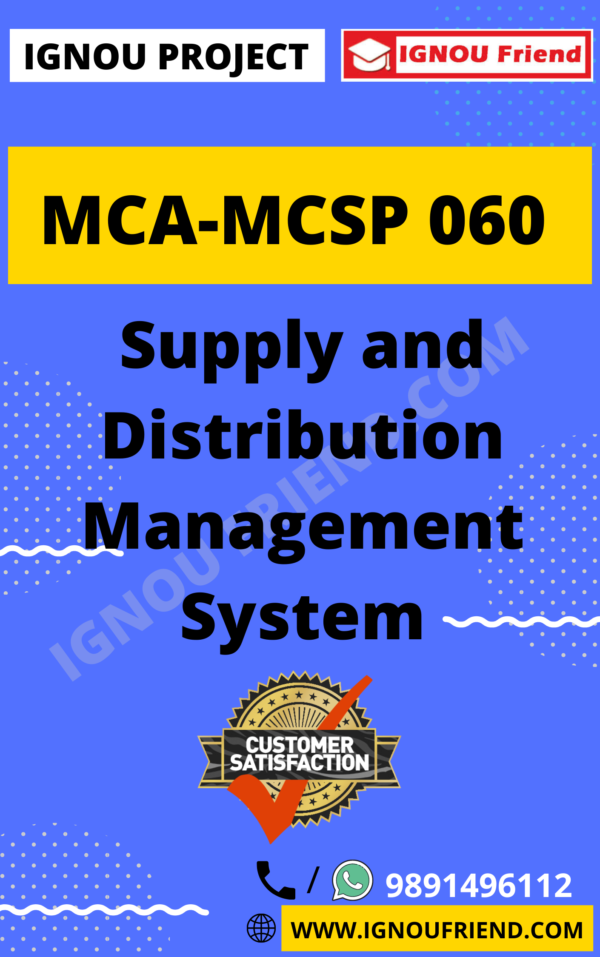 Ignou MCA MCSP-060 Synopsis Only, Topic- Supply and Distribution Management System
