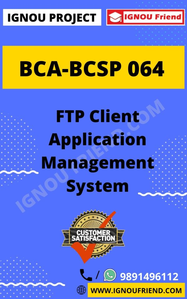 ignou-bca-bcsp064-synopsis-only-FTP Client Application Management System