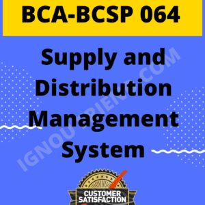 ignou-bca-bcsp064-synopsis-only- Supply and Distribution Management System