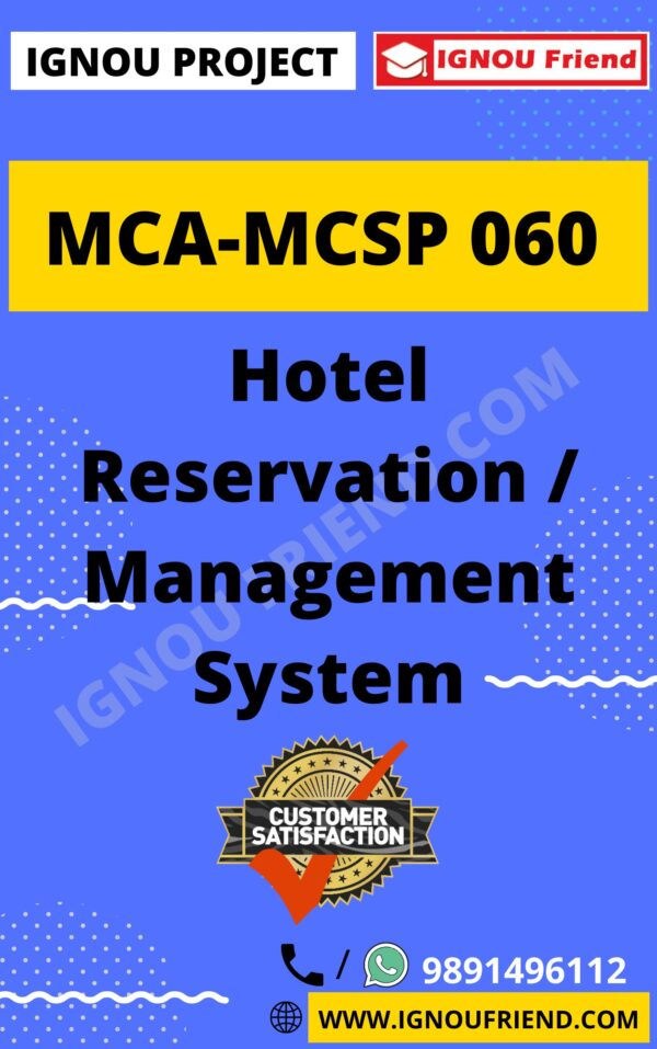 Ignou MCA MCSP-060 Synopsis Only, Topic - Hotel Reservation Management system
