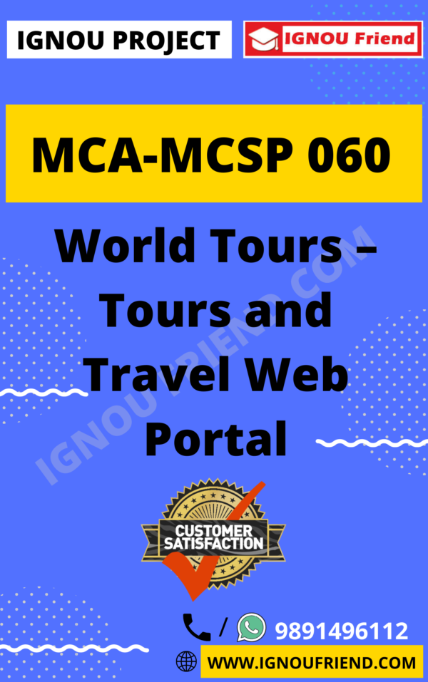 Ignou MCA MCSP-060 Synopsis Only, Topic - WorldTours - Tours and Travel Web Portal