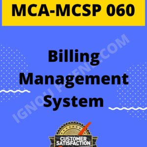 Ignou MCA MCSP-060 Synopsis Only, Topic - Billing Management system