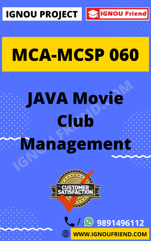 Ignou MCA MCSP-060 Synopsis Only, Topic - JAVA Movie Club Management