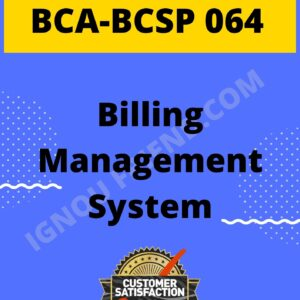 ignou-bca-bcsp064-synopsis-only-Billing Management System