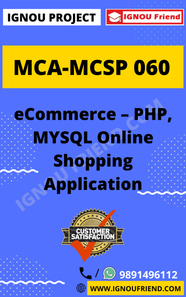 Ignou MCA MCSP-060 Synopsis Only, Topic - eCommerce - PHP, MYSQL Online Shopping Application