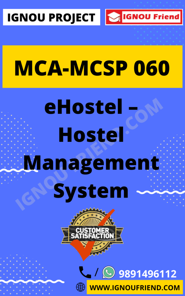 Ignou MCA MCSP-060 Synopsis Only, Topic- eHostel - Hostel Management System