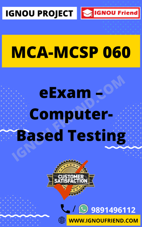 Ignou MCA MCSP-060 Synopsis Only, Topic- eExam - Computer Based Testing