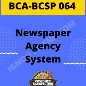 ignou-bca-bcsp064-synopsis-only- Newspaper Agency Management System