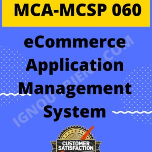 Ignou MCA MCSP-060 Synopsis Only, Topic - eCommerce Application Management system