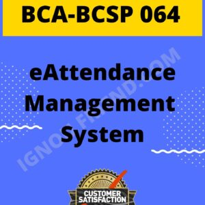 ignou-bca-bcsp064-synopsis-only- eAttendance Management System