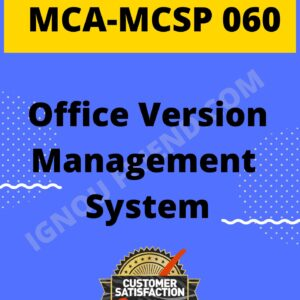 Ignou MCA MCSP-060 Synopsis Only, Topic - Office Version Management system