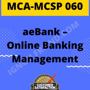 Ignou MCA MCSP-060 Synopsis Only, Topic - eBank - Online Bank Management System