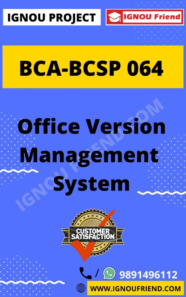 ignou-bca-bcsp064-synopsis-only- Office Version Management System
