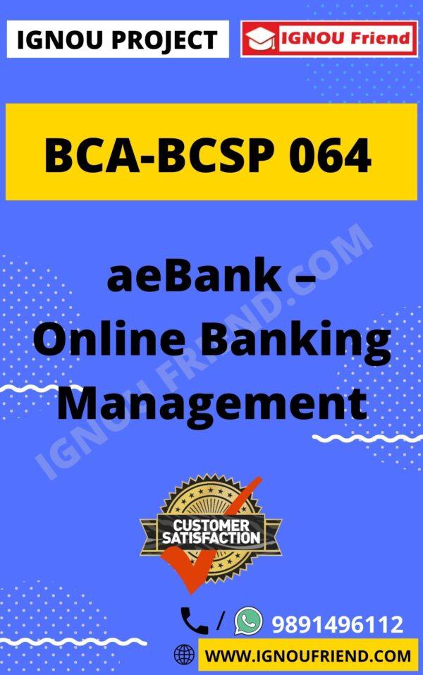 ignou-bca-bcsp064-synopsis-only- eBank - Online Bank Management System