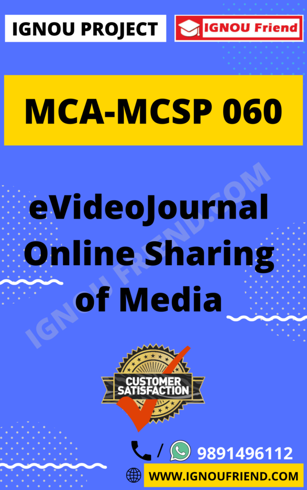 Ignou MCA MCSP-060 Synopsis Only, Topic - eVideo Journal Online Sharing Of Media