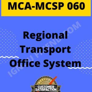 Ignou MCA MCSP-060 Synopsis Only, TopicIgnou BCA BCSP-064 Synopsis Only, Topic - Regional Transport Office system, Platform-PHP, MySQL, Apache