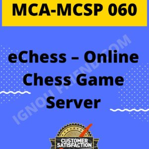 Ignou-MCA-MCSP-060-Synopsis-Only-Topic-Online-eChess-Game-Server
