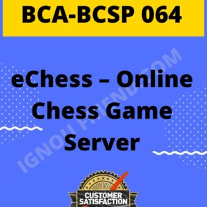 ignou-bca-bcsp064-synopsis-only- Online eChess Game Server