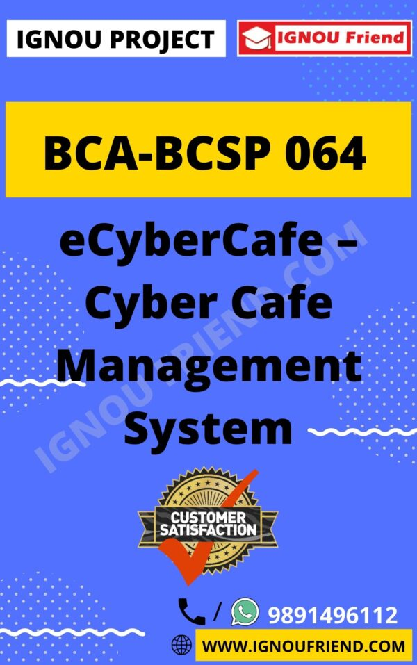 ignou-bca-bcsp064-synopsis-only- eCyberCafe - Cyber Cafe Management System