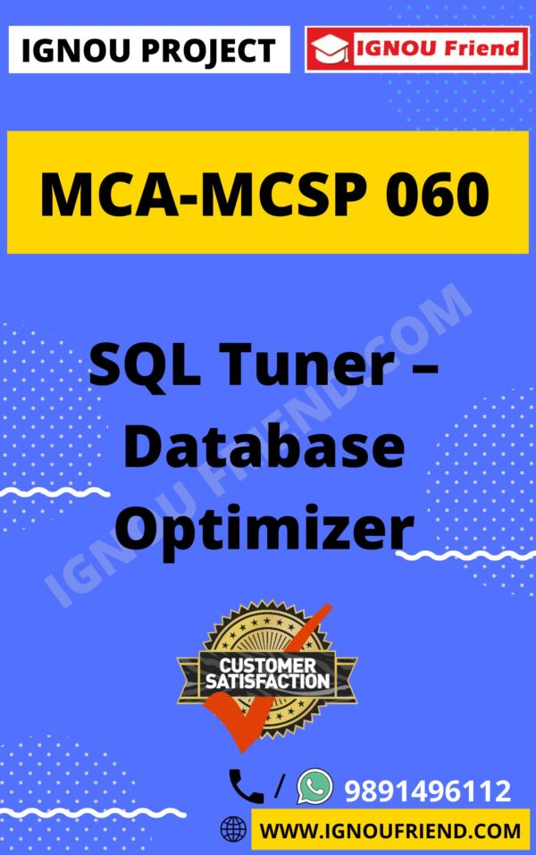 Ignou MCA MCSP-060 Synopsis Only, Topic - SQL Tuner - Database Optimizer