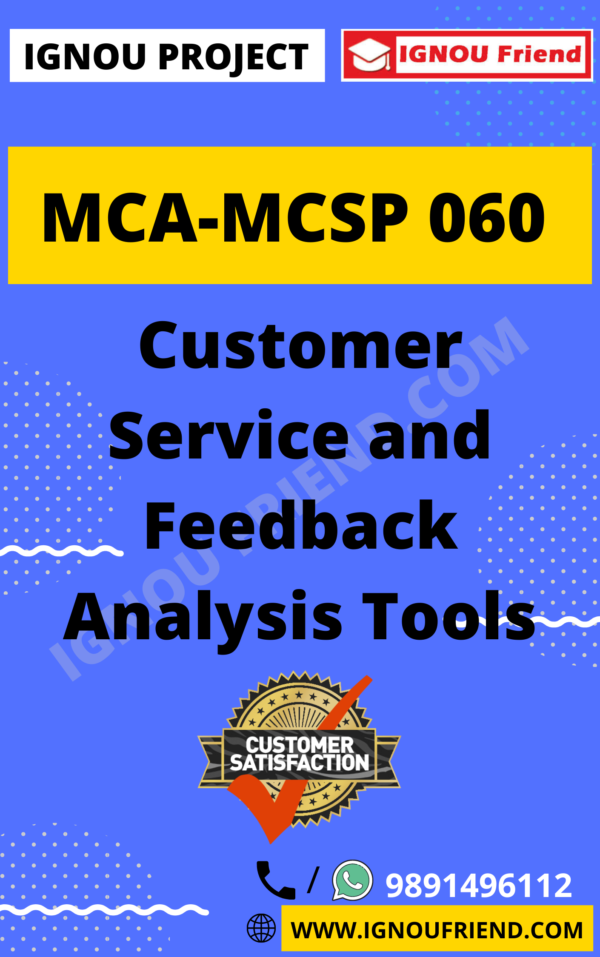 Ignou MCA MCSP-060 Synopsis Only, Topic - Customer Service and Feedback Analysis Tools