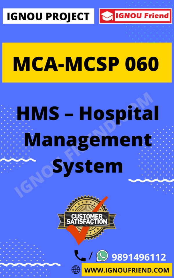 Ignou MCA MCSP-060 Synopsis Only, Topic- HMS - Hospital Management System