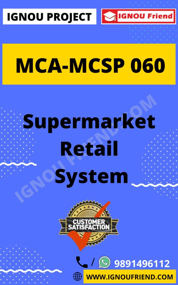 Ignou MCA MCSP-060 Synopsis Only, Topic - Supermarket Ratail Management System