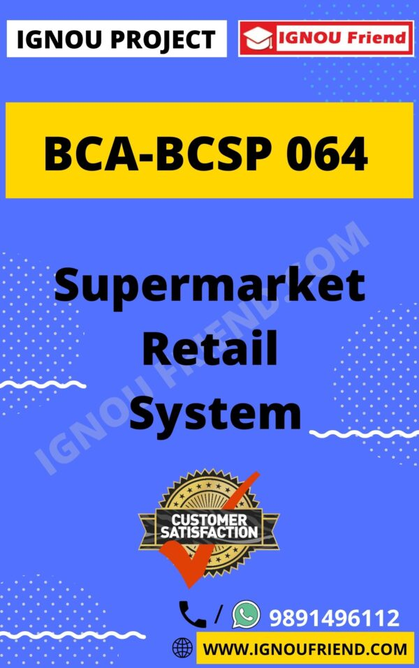 ignou-bca-bcsp064-synopsis-only- Supermarket Ratail Management System