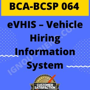 ignou-bca-bcsp064-synopsis-only- eVHIS - vehicle Information System