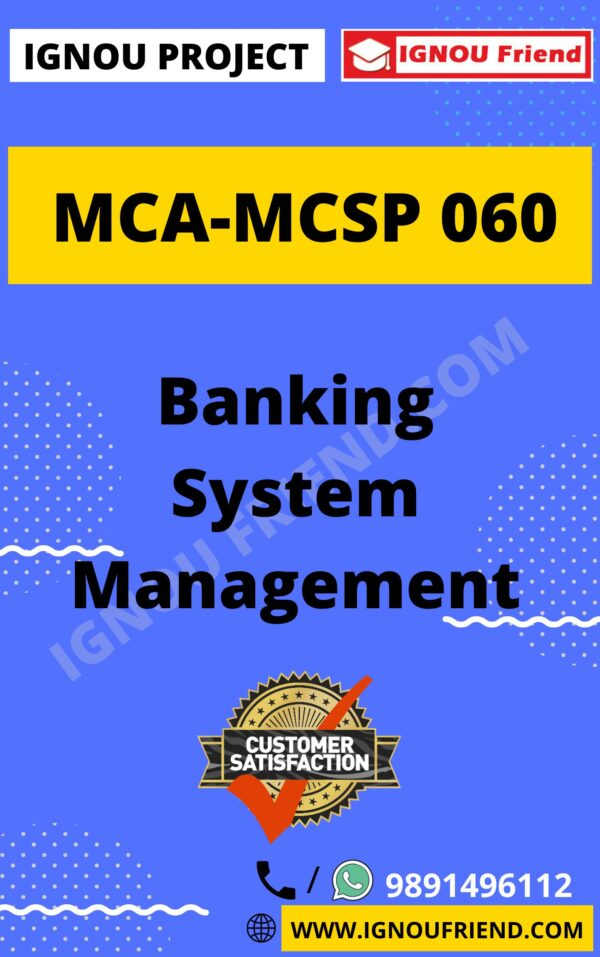 Ignou MCA MCSP-060 Synopsis Only, Topic - Banking Management System