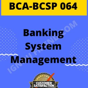 ignou-bca-bcsp064-synopsis-only-Banking Management System