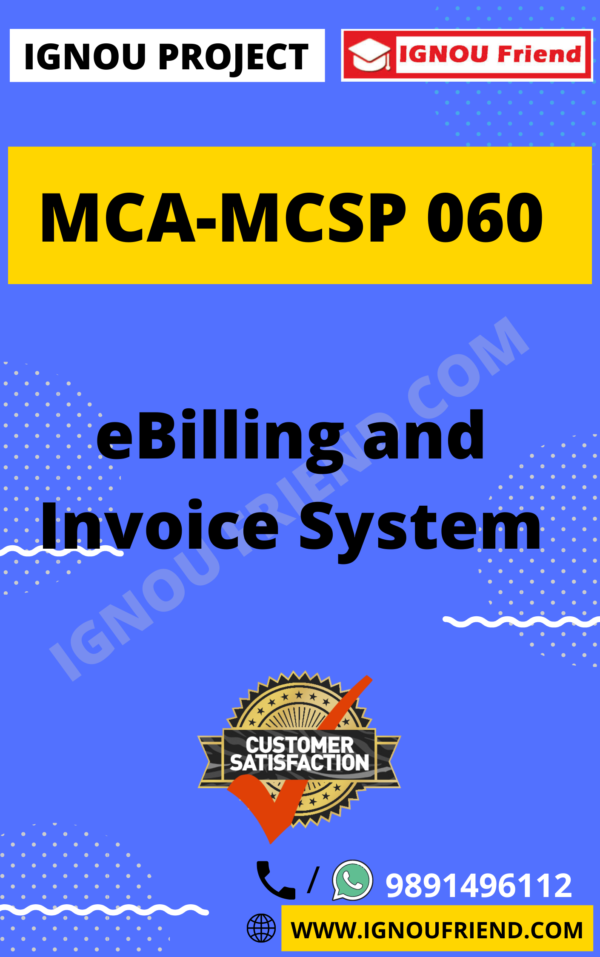 Ignou MCA MCSP-060 Synopsis Only, Topic - eBilling and Invoice System
