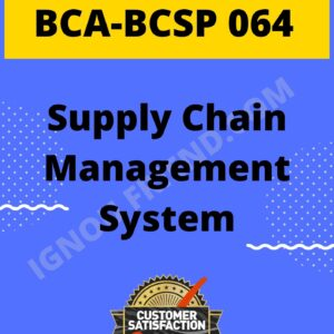 ignou-bca-bcsp064-synopsis-only, Topic - Supply Chain Management System