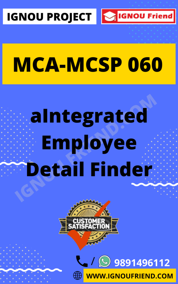 Ignou MCA MCSP-060 Synopsis Only, Topic- aIntegrated Employee Detail Finder