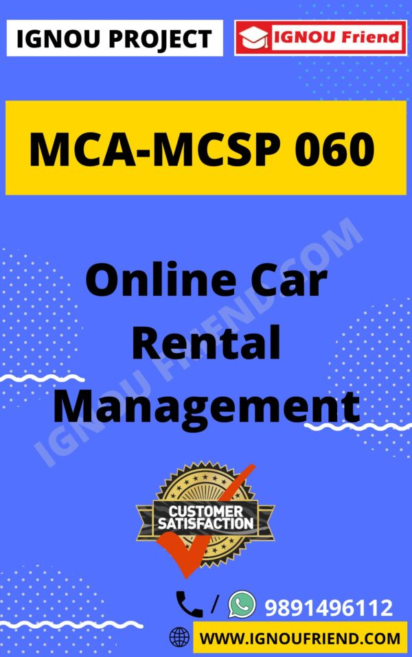 Ignou MCA MCSP-060 Synopsis Only, Topic- Online Car Rental Management System