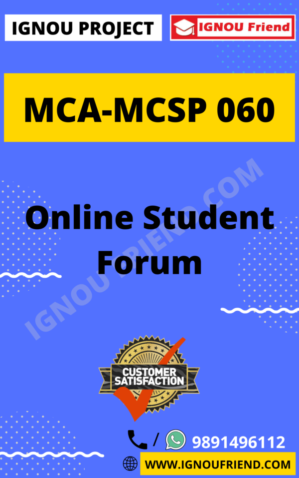 Ignou MCA MCSP-060 Synopsis Only, Topic - Online Student Forum