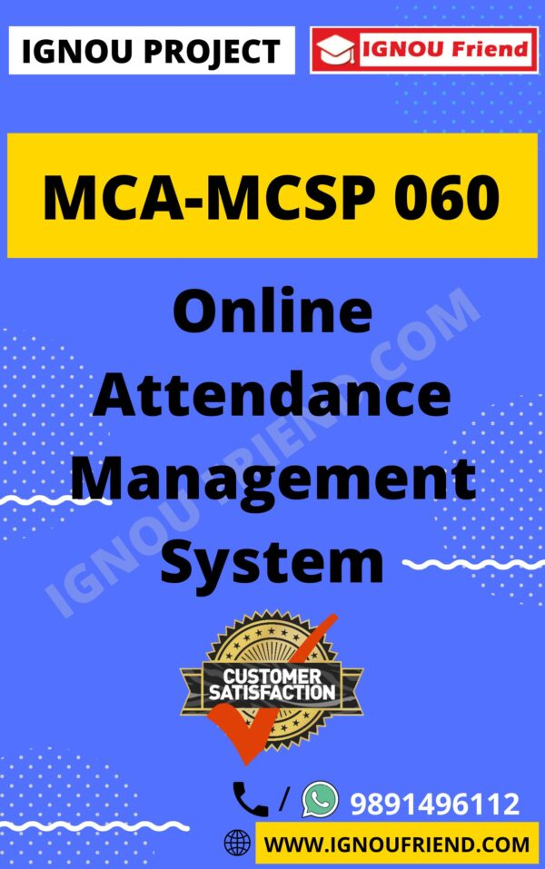 Ignou MCA MCSP-060 Synopsis Only, Topic - Online Attendance Management System
