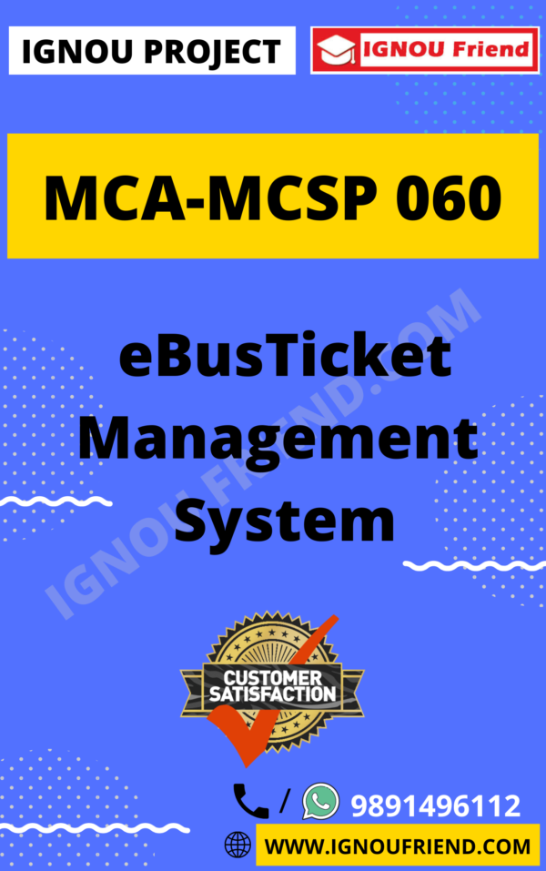 Ignou MCA MCSP-060 Synopsis Only, Topic - eBus Ticket Management System
