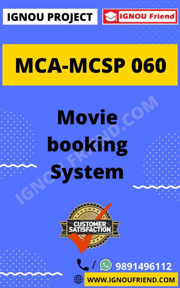 Ignou MCA MCSP-060 Synopsis Only, Topic - Movie Booking System