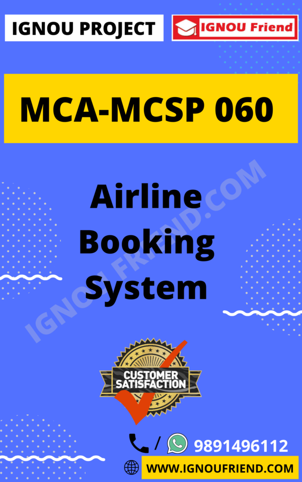 Ignou MCA MCSP-060 Synopsis Only, Topic - Airline Booking System