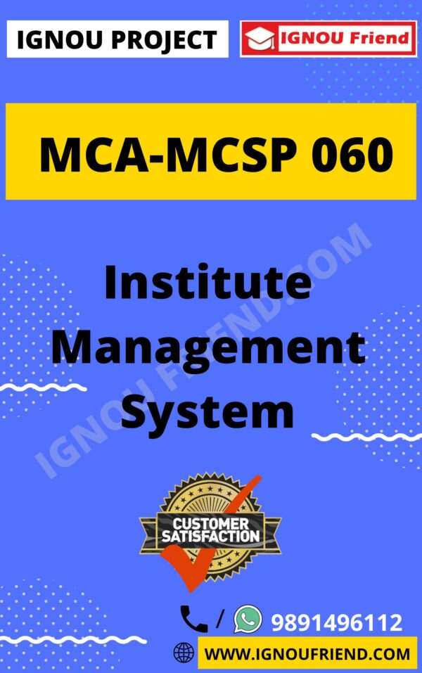 Ignou MCA MCSP-060 Synopsis Only, Topic - Institute Management System