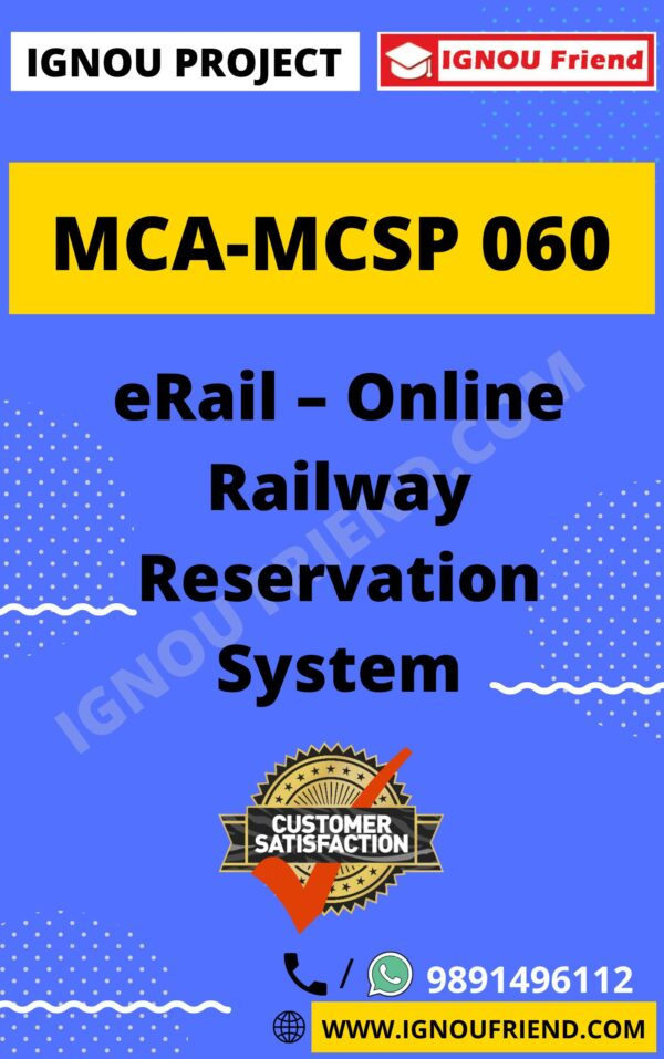 Ignou MCA MCSP-060 Synopsis Only, Topic- eRail- Online Reservation Management System