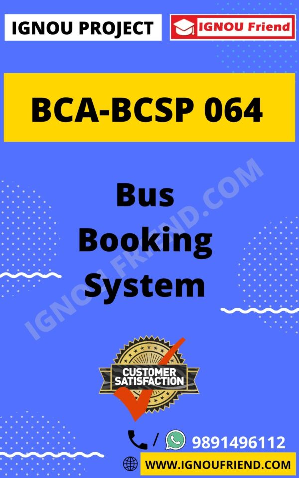 ignou-bca-bcsp064-synopsis-only- Bus Booking System