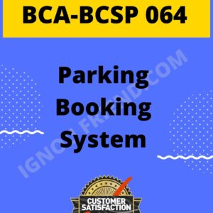 ignou-bca-bcsp064-synopsis-only- Parking Booking System