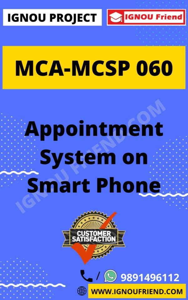 Ignou MCA MCSP-060 Synopsis Only, Topic - Appointment System On Smartphone